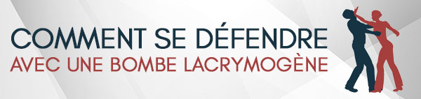 self defense bombe lacrymogène